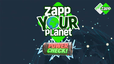 Zapp Your Planet: Power Check